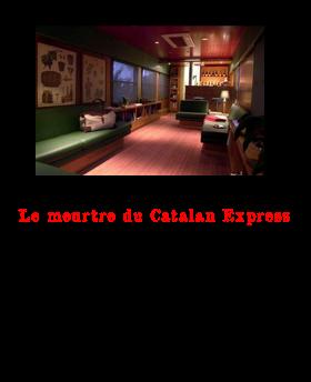 Le meurtre du Catalan express 2017