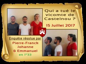 Enquete Castelnou résolue 15 Juillet 2017